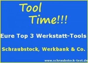Blogparade von schraubstock-test.de zum Thema Werkzeuge für die Werkstatt.